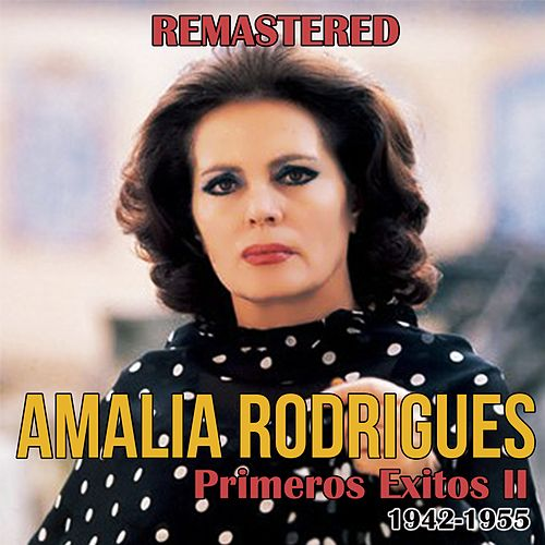 Primeros Éxitos, Vol. 2 (1942-1955) de Amalia Rodrigues