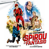 Les aventures de Spirou et Fantasio (Bande-originale du film) by Various Artists