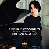 Brahms the Progressive by Pina Napolitano