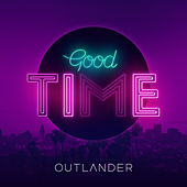 Good Time von Outlander