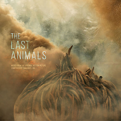The Last Animals by Emmanuel Jal