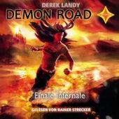 Demon Road 3 - Finale Infernale von Derek Landy