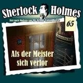 Die Originale - Fall 65: Als der Meister sich verlor von Sherlock Holmes
