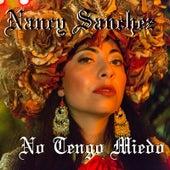 No Tengo Miedo de Nancy Sanchez