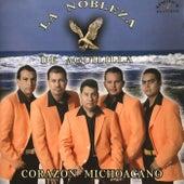 Corazon Michoacano by La Nobleza De Aguililla