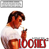 Loosies 2 by Little Vic