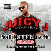 North Memphis Like Me van Juicy J