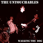 Walking The Dog by The Untouchables