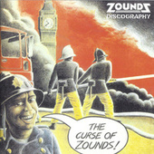Curse of Zounds:  Discography (Digitally Remastered) by Zounds