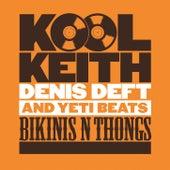 Bikinis & Thongs by Kool Keith
