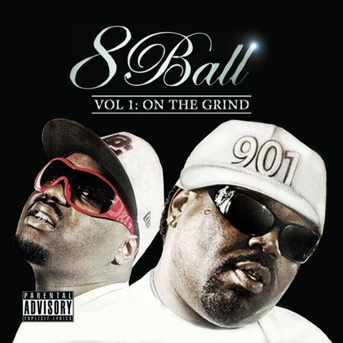 Vol. 1 - On Da Grind by 8Ball