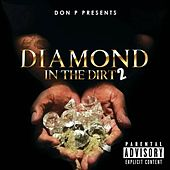 Diamond in the Dirt 2 von Don P