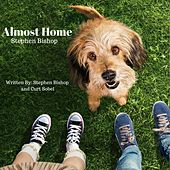 Almost Home de Stephen Bishop