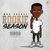 Rookie Season by Woo skeazy