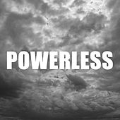 Powerless by Classified