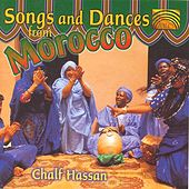 Songs & Dances from Morocco, Vol. 2 de Chalf Hassan