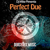 Perfect Due by Mike Pimenta