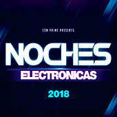 Noches Electronicas 2018 by Various