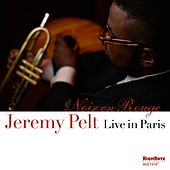 Noir en rouge (Live in Paris) by Jeremy Pelt