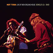 Live At The New Orleans House - Berkeley, CA - 1969 de Hot Tuna