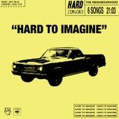 Hard to imagine - EP by The Neighbourhood