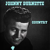 Country by Johnny Burnette