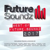 Future Soundz - Best of 2017 by Various Artists