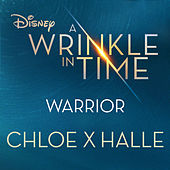 Warrior (from A Wrinkle in Time) de Chloe x Halle