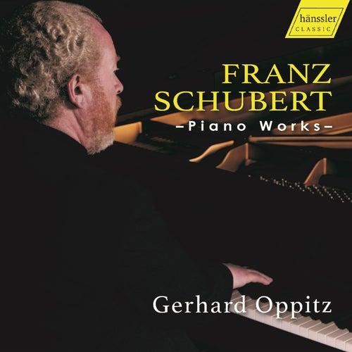Schubert: Piano Works by Gerhard Oppitz