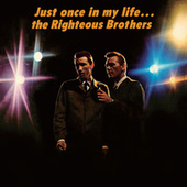 Just Once In My Life von The Righteous Brothers