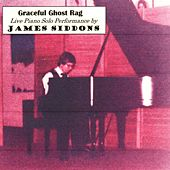 Graceful Ghost Rag (Live) by James Siddons