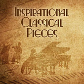 Inspirational Classical Pieces by Classical Piano Academy