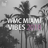 WMC Miami Vibes 2018 de Various Artists