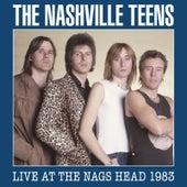 Live at the Nags Head 1983 von nashville teens