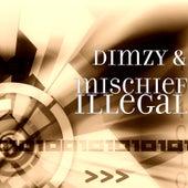 Illegal von Dimzy