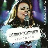 Abençoado (Playback) de Dérika Gomes