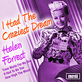 I Had the Craziest Dream by Helen Forrest