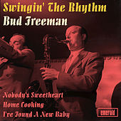 Swingin' the Rhythm by Bud Freeman