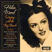 Helen Ward Swinging with the Big Bands by Various Artists