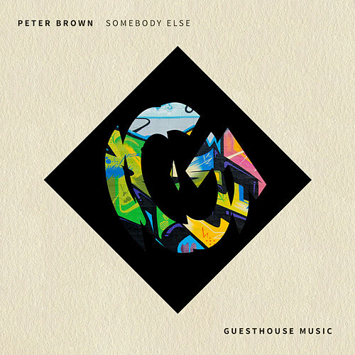 Somebody Else by Peter Brown