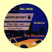 Situationship ( Dan.K & Re-Tide Remixes) (feat. Bel-Ami) de Moon Rocket
