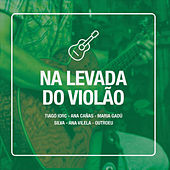 Na Levada do Violão by Various Artists