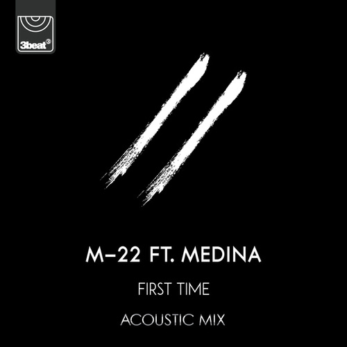 First Time (Acoustic Mix) by M-22