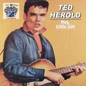 Hey, Little Girl de Ted Herold