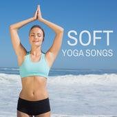 Soft Yoga Songs by Yoga Music