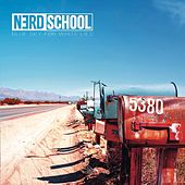 Blue Sky for White Lies by Nerd School