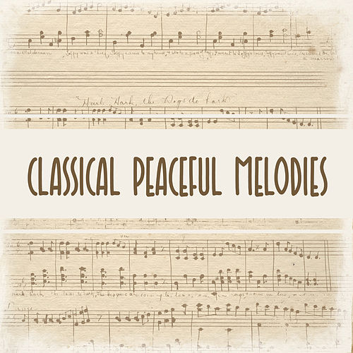 Classical Peaceful Melodies de Background Instrumental Music Collective
