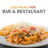 Jazz Music for Bar & Restaurant de Relaxing Instrumental Music
