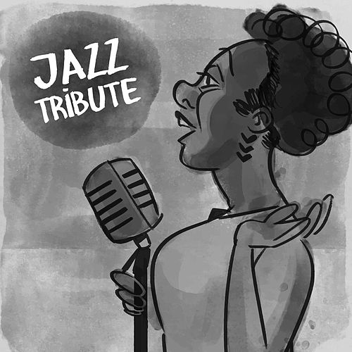 Jazz Tribute by The Relaxation