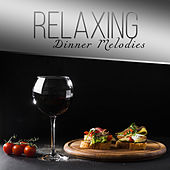 Relaxing Dinner Melodies von Gold Lounge